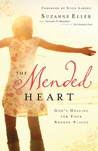 9780830767816: The Mended Heart: God's Healing for Your Broken Places