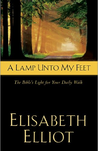 9780830768899: A Lamp Unto My Feet: The Bible's Light for Your Daily Walk