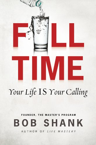 9780830769018: Full Time: Your Life IS Your Calling