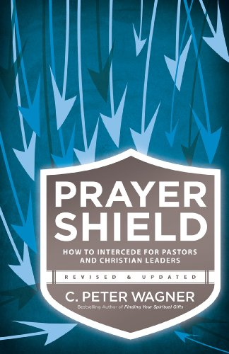 9780830770250: Prayer Shield: How to Intercede for Pastors and Christian Leaders