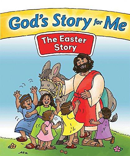 God s Story for Me--The Easter Story: Gospel Light