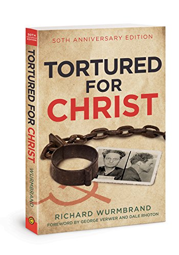 9780830772605: Tortured for Christ: 50th Anniversary Edition