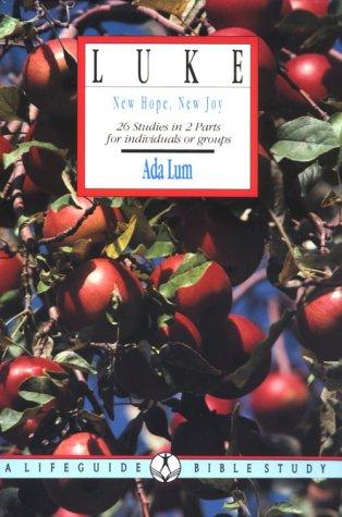 9780830810055: Luke: New Hope, New Joy (Lifeguide Bible Studies)