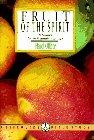 9780830810581: Fruit of the Spirit: Growing in the Likeness of Christ : 9 Studies for Individuals or Groups (Lifeguide Bible Studies)
