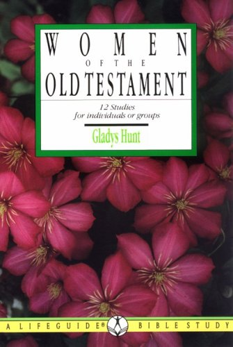 9780830810642: Women of the Old Testament (Lifeguide Bible Studies)