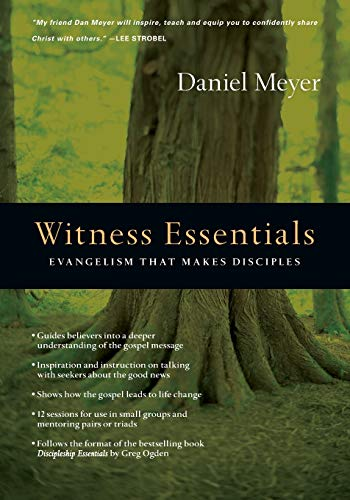 9780830810895: Witness Essentials: Evangelism that Makes Disciples (The Essentials)