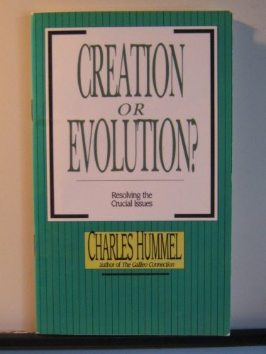9780830811090: Creation or Evolution?: Resolving the Crucial Issues (Viewpoint Pamphlets)