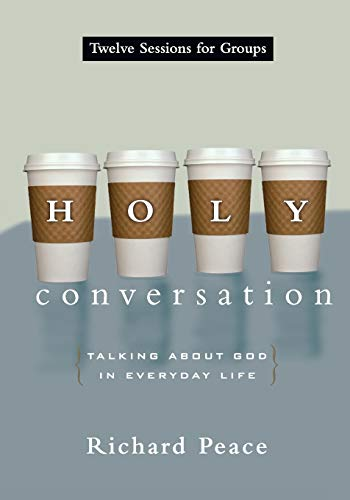 9780830811199: Holy Conversation: Talking About God in Everyday Life
