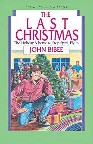 9780830812042: The Last Christmas (Spirit Flyer Series)