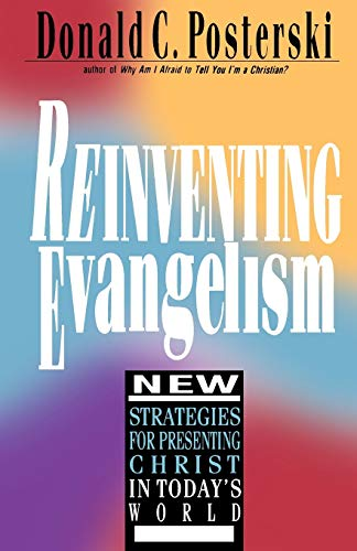 9780830812691: Reinventing Evangelism: New Strategies for Presenting Christ in Today's World