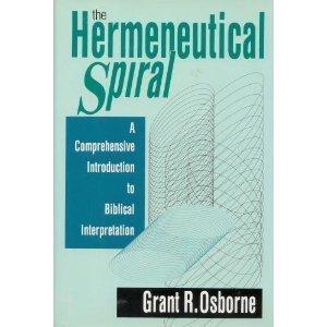 9780830812721: The Hermeneutical Spiral: A Comprehensive Introduction to Biblical Interpretation