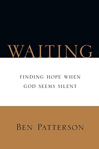 9780830812967: Waiting: Finding Hope When God Seems Silent (Saltshaker Books Saltshaker Books)