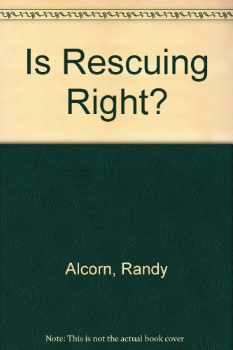9780830813018: Is Rescuing Right?: Breaking the Law to Save the Unborn