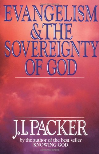 9780830813391: Evangelism & the Sovereignty of God