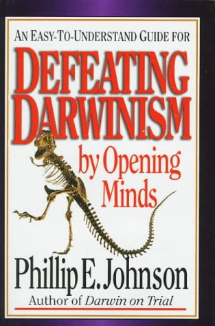 9780830813629: Defeating Darwinism by Opening Minds