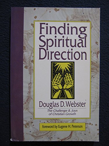 9780830813759: Finding Spiritual Direction: The Challenge and Joys of Christian Growth