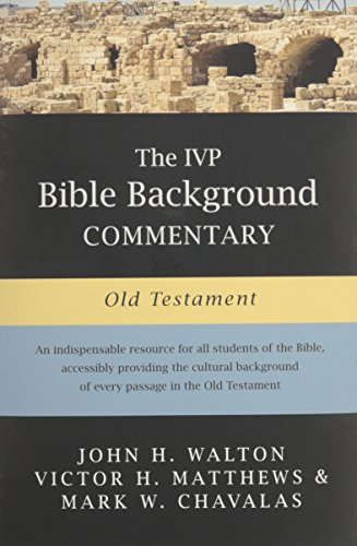 9780830814190: The IVP Bible Background Commentary: Old Testament