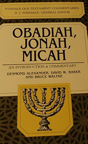 9780830814251: Obadiah, Jonah, Micah (Tyndale Old Testament Commentaries)
