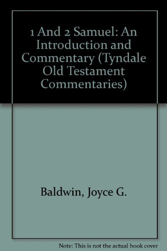 1 And 2 Samuel: An Introduction and Commentary (Tyndale Old Testament Commentaries): Baldwin, Joyce...