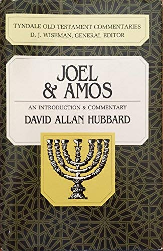 9780830814282: Joel and Amos: An Introduction and Commentary (Tyndale Old Testament Commentaries)