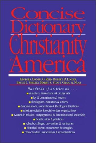 9780830814466: Concise Dictionary of Christianity in America