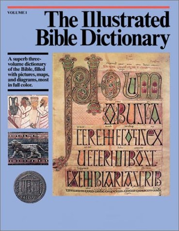 Illustrated Bible Dictionary (9780830814619) by J. D. Douglas