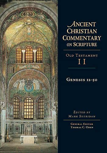 9780830814725: Genesis 12-50: Reviving Evangelistic Proclamation (Ancient Christian Commentary on Scripture)