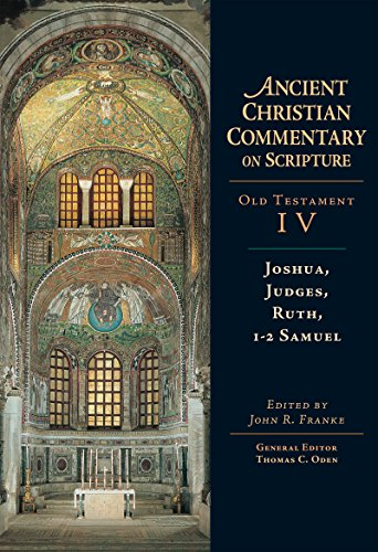 9780830814749: Joshua, Judges, Ruth, 1-2 Samuel (Ancient Christian Commentary on Scripture)