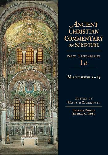 9780830814862: Matthew 1-13 (Ancient Christian Commentary on Scripture)