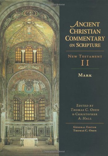 9780830814879: Ancient Christian Commentary on Scripture, New Testament II: Mark (Vol 2)