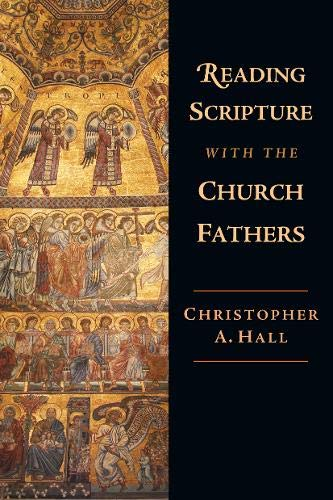 9780830815005: Reading Scripture with the Church Fathers