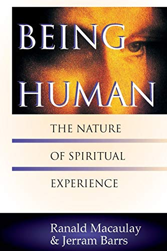 9780830815029: Being Human: The Nature of Spiritual Experience