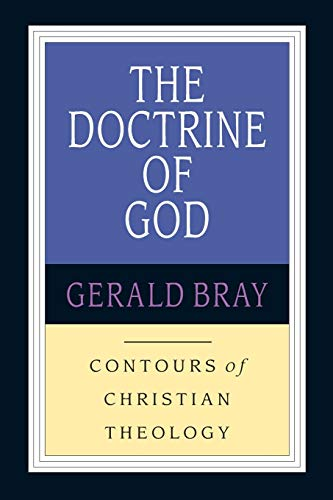 9780830815319: The Doctrine of God (Contours of Christian Theology)