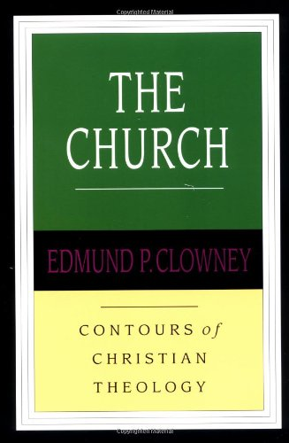 9780830815340: The Church (Contours of Christian Theology)