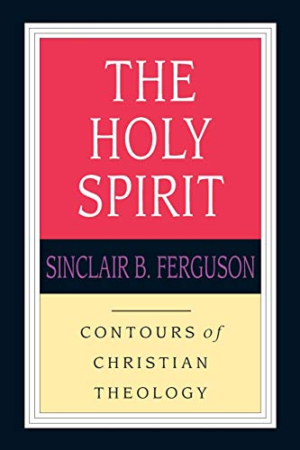 9780830815364: The Holy Spirit (Contours of Christian Theology)