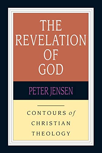 9780830815388: The Revelation of God (Contours of Christian Theology)