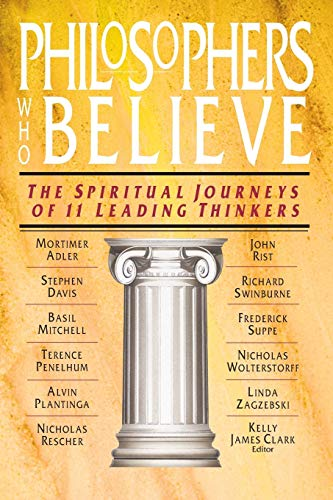 9780830815432: Philosophers Who Believe: The Spiritual Journeys of 11 Leading Thinkers