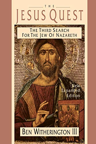 9780830815449: The Jesus Quest: The Third Search for the Jew of Nazareth