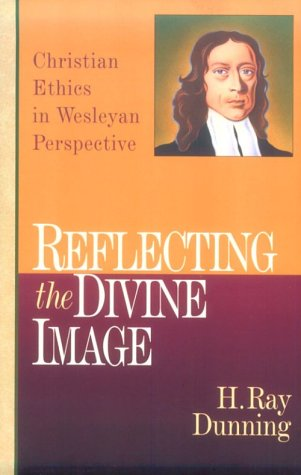 9780830815456: Reflecting the Divine Image: Christian Ethics in Wesleyan Perspective