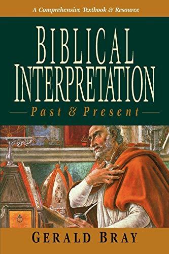 9780830815654: Biblical Interpretation: Past & Present