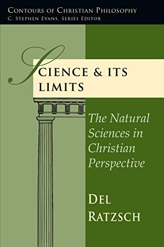 9780830815807: Science & Its Limits: The Natural Sciences in Christian Perspective (Contours of Christian Philosophy Contours of Christian Philo)