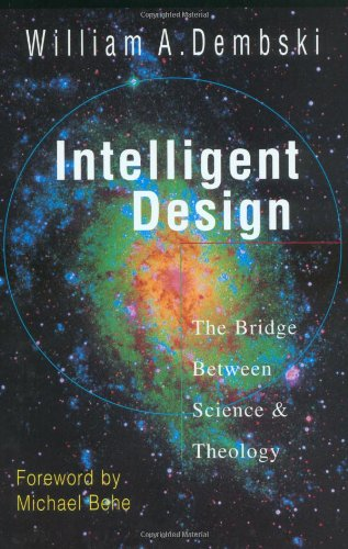 9780830815814: Intelligent Design: The Bridge Between Science and Theology