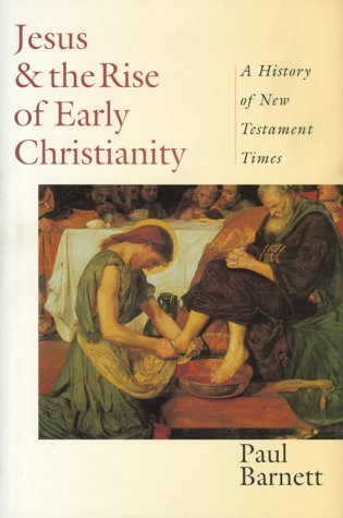 9780830815883: Jesus & the Rise of Early Christianity: A History of New Testament Times
