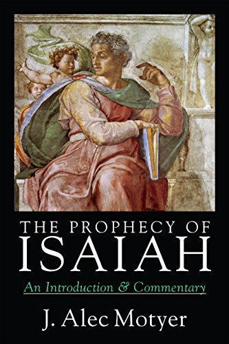 9780830815937: The Prophecy of Isaiah: An Introduction & Commentary