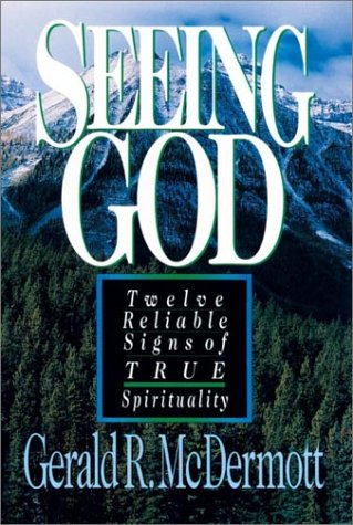 9780830816163: Seeing God: Twelve Reliable Signs of True Spirituality