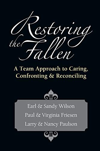9780830816194: Restoring the Fallen: A Team Approach to Caring, Confronting & Reconciling