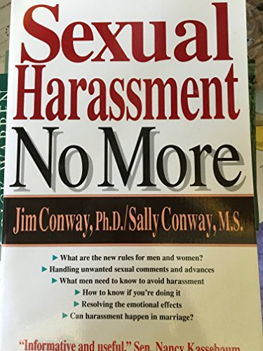 Sexual Harassment No More (0830816313) by Jim Conway; Sally Conway