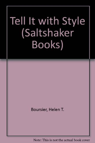Tell It With Style: Evangelism for Every Personality Type (Saltshaker Books): Boursier, Helen T.