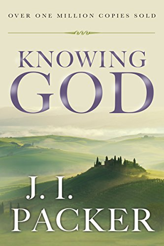 Knowing God (0830816518) by J. I. Packer