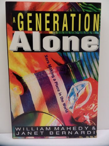9780830816965: A Generation Alone: Xers Making a Place in the World